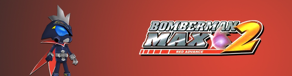 Banner Bomberman Max 2 Red Advance